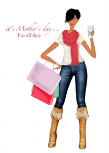 It's Mother's Day - I'm off duty